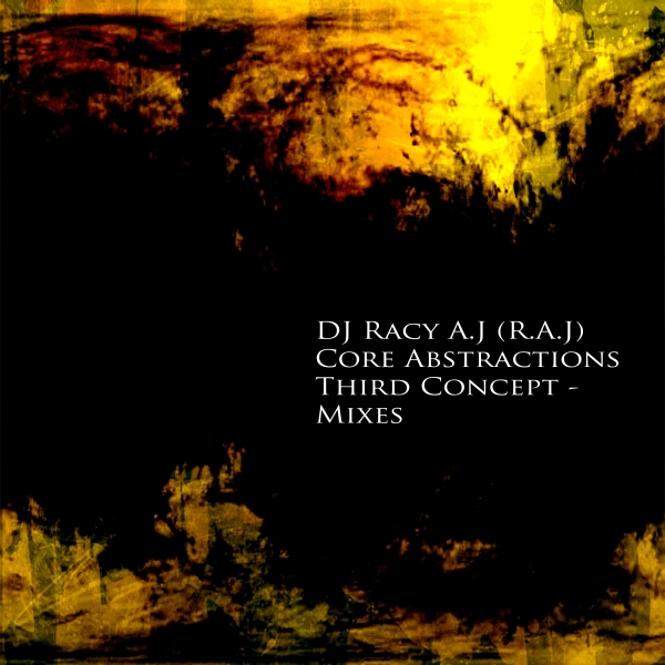 http://ia600709.us.archive.org/2/items/DWK105/DJ_Racy_AJ_-_Core_Abstractions_-_The_Third_Concept_Mixes_Cover_1.jpg