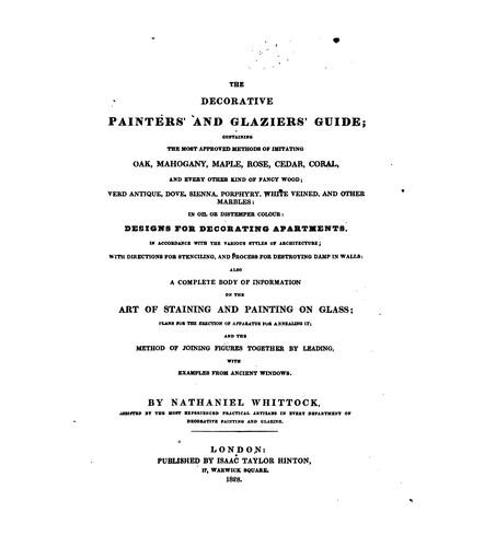 The decorative painters' and glaziers' guide