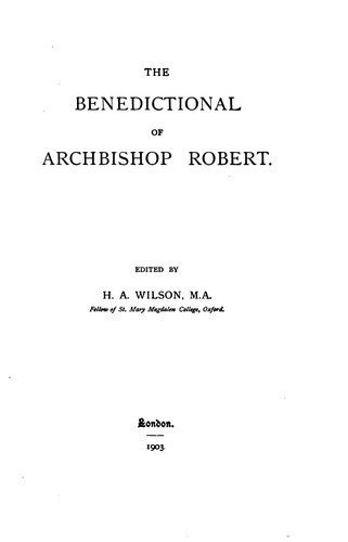 Download The benedictional of Archbishop Robert.