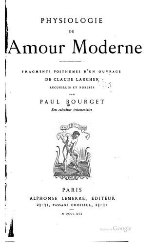 Physiologie de l'amour moderne.