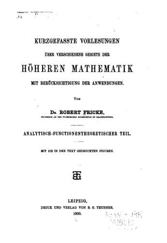 Download Kurzgefasste vorlesungen über verschiedene gebiete der höheren mathematik mit berücksichtigung der anwendungen.