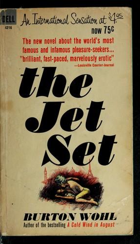 The jet set.