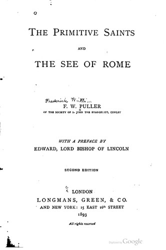 The primitive saints and the see of Rome.