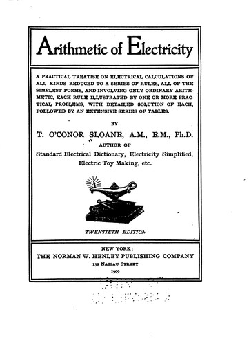 Arithmetic of Electricity: A Practical Treatise on Electrical Calculations …
