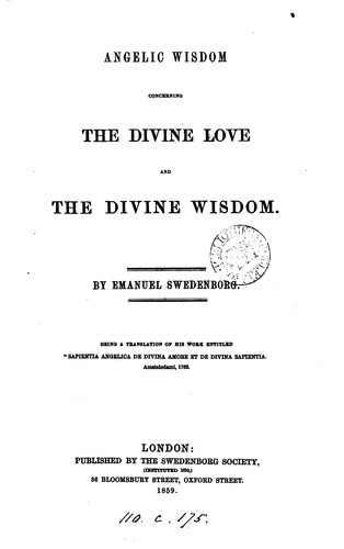 Download Angelic wisdom concerning the divine love and the divine wisdom. Transl