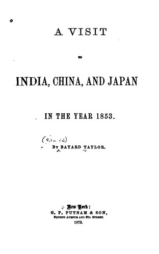 A Visit to India, China, and Japan, in the Year 1853