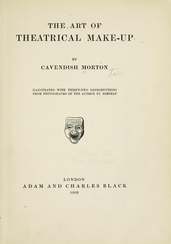 Download The art of theatrical make-up