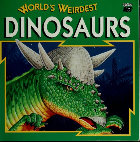 World's weirdest dinosaurs