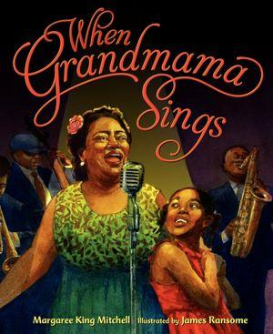When Grandmama Sings