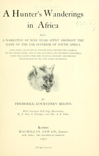 Download A hunter's wanderings in Africa