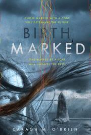 Book Cover: 'Birthmarked' by O'Brien, Caragh M.