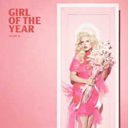 Girl of the Year by Allie X