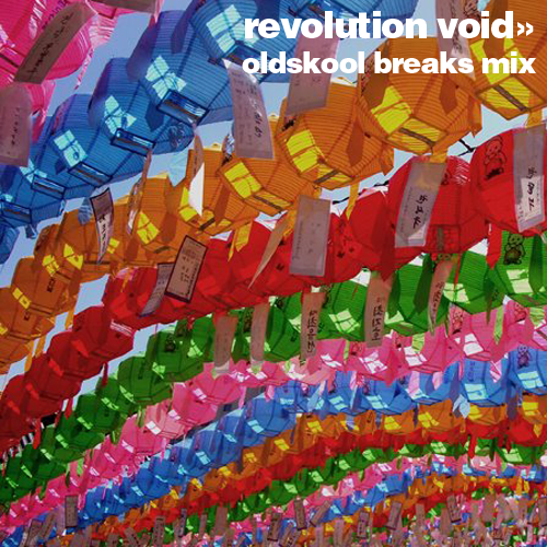 Cover for Revolution Void album Oldskool Breaks Mix.