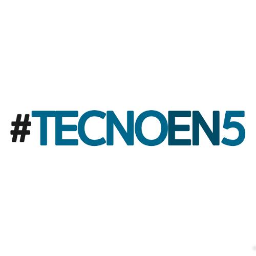 #TecnoEn5