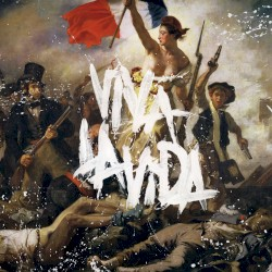 Viva la Vida or Death and All His Friends by Coldplay