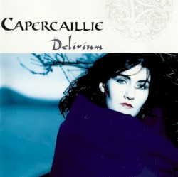 Capercaillie - Waiting for the Wheel to Turn