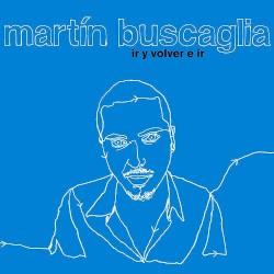 Martín Buscaglia - Yo Nunca Pedí