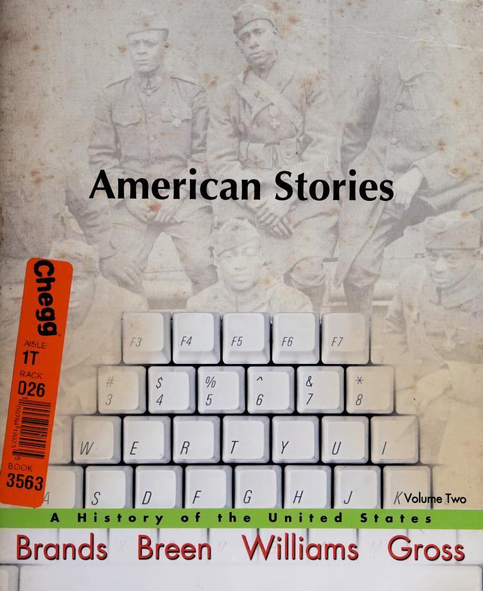 American Stories by H. W. Brands, T. H. Breen, R. Hal Williams, Ariela J. Gross