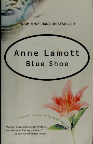 Cover of: Blue shoe | Anne Lamott