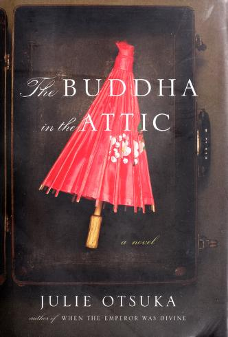 Cover of: The Buddha in the attic | Julie Otsuka