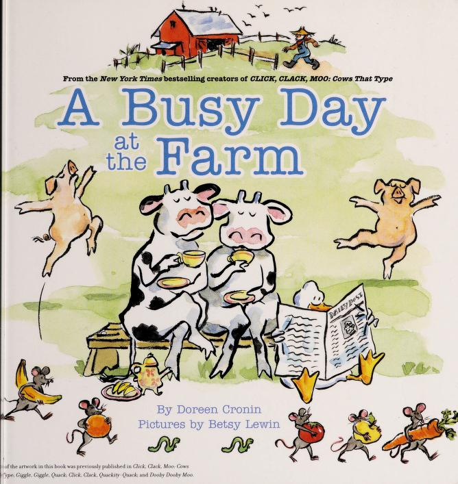 A busy day at the farm by Doreen Cronin
