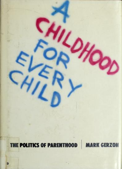A childhood for every child by Mark Gerzon
