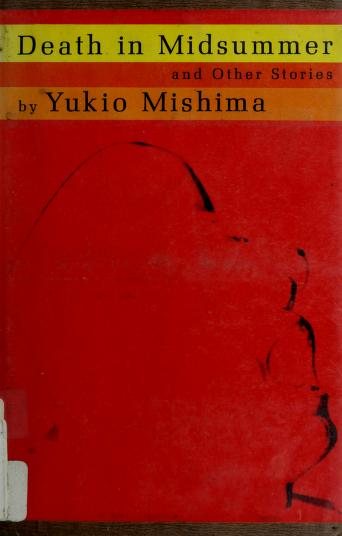 Death in midsummer, and other stories by Yukio Mishima