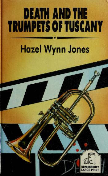 Cover of: Death and the Trumpets of Tuscany   Hazel Wynn Jones
