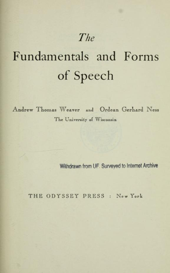 The fundamentals and forms of speech by Andrew Thomas Weaver