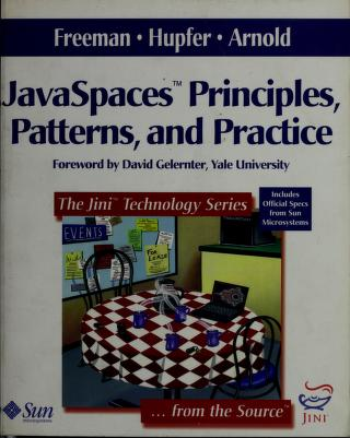 JavaSpaces principles, patterns, and practice by Eric Freeman