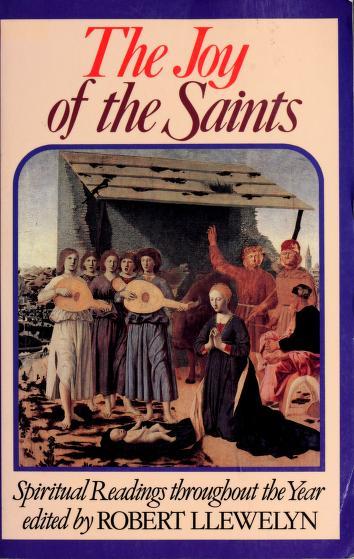 Cover of: Joy of the Saints | Robert Llewelyn