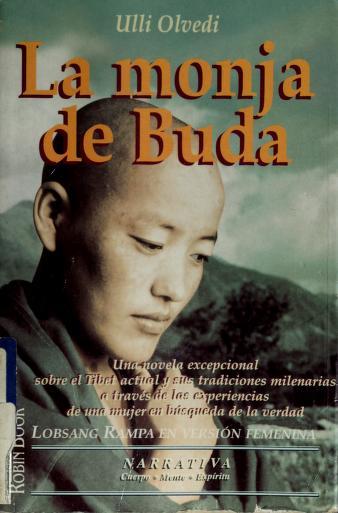La Monja de Buda by Ulli Olvedi