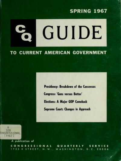 The ... CQ guide to current American government by Congressional Quarterly, inc