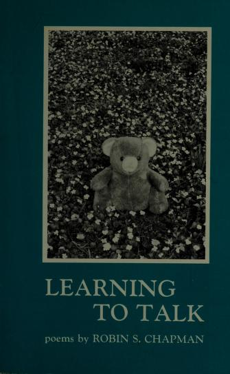 Learning to Talk by Robin S. Chapman