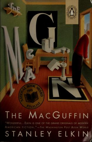 Cover of: The Macguffin (Contemporary American Fiction)   Stanley Elkin