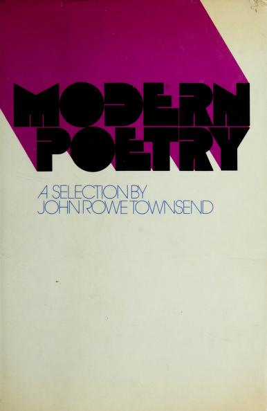 Modern poetry: a selection. by John Rowe Townsend
