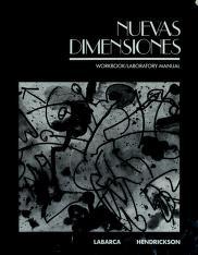 Cover of: Nuevas Dimensions Wkbk Lab Manual | Angela Labarca