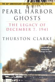 Cover of: Pearl Harbor ghosts by Thurston Clarke