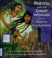 Cover of: Prietita and the Ghost Woman / Prietita y la Llorona