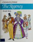 Cover of: The Regency (Costume in Context)
