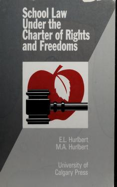 Cover of: School Law Under the Charter of Rights and Freedoms | Earl Leroy Hurlbert