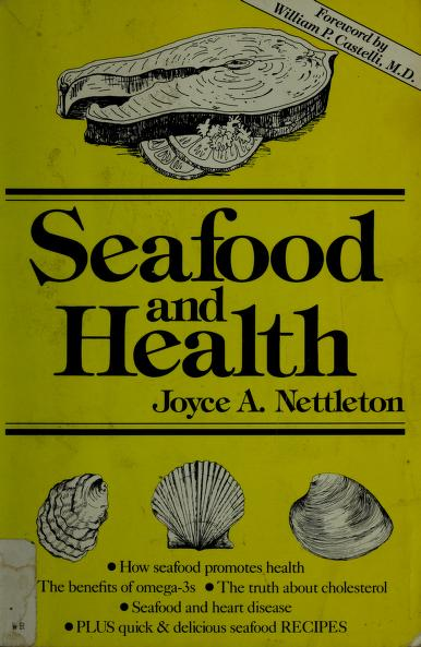 Seafood and health by Joyce A. Nettleton