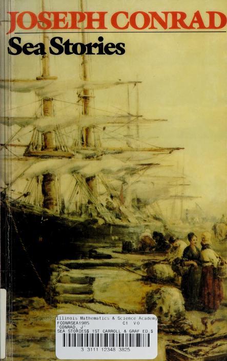 Sea Stories by Joseph Conrad