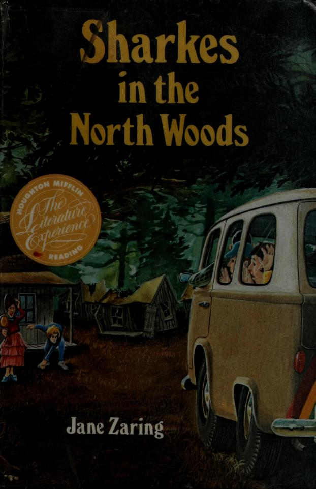 Sharkes In the North Woods by Houghton Mifflin Company