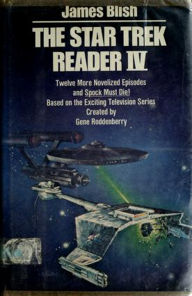 The Star trek reader IV by James Blish