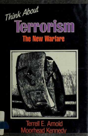 Cover of: Think about terrorism | Terrell E. Arnold