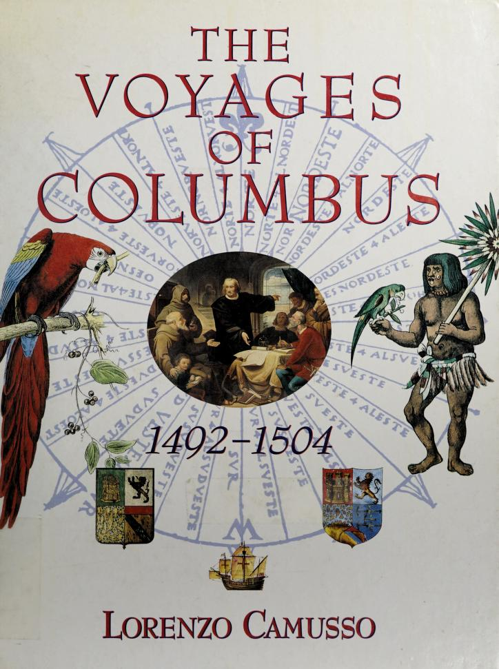 The Voyages of Columbus 1492-1504 by Lorenzo Camusso