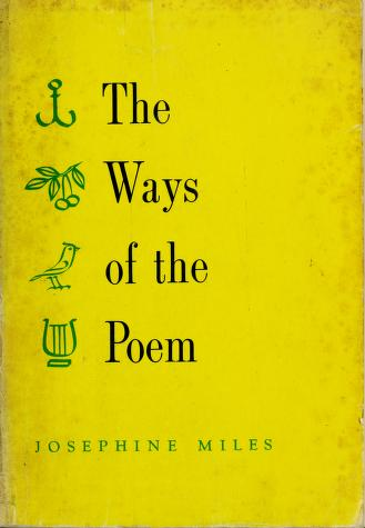 Cover of: The ways of the poem. by Josephine Miles
