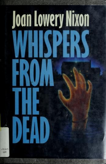 Cover of: WHISPERS FROM THE DEAD | Joan Lowery Nixon