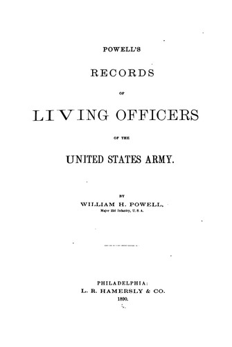 Powell's records of living officers of the United States Army by William Henry Powell